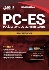 Apostila Concurso Polícia Civil Pc Es 2018 Investigador