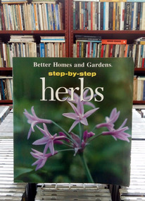 Step By Step Herbs Better Homes And Gardens