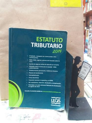 Imagen 1 de 5 de Estatuto Tributario - 2014 - Editorial Legis - Economia