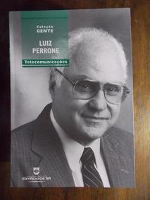 Livro Luiz Perrone Coleção Gente