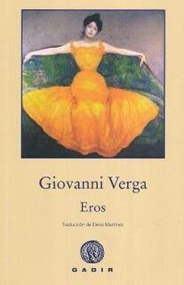 Eros, Giovanni Verga, Gadir