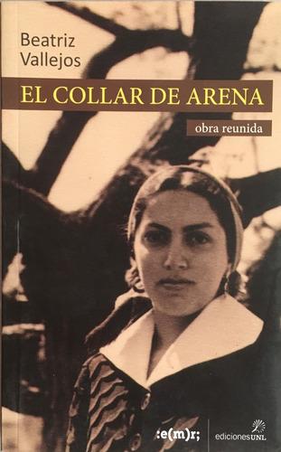 El Collar De Arena - B Vallejos - Emr - Unl