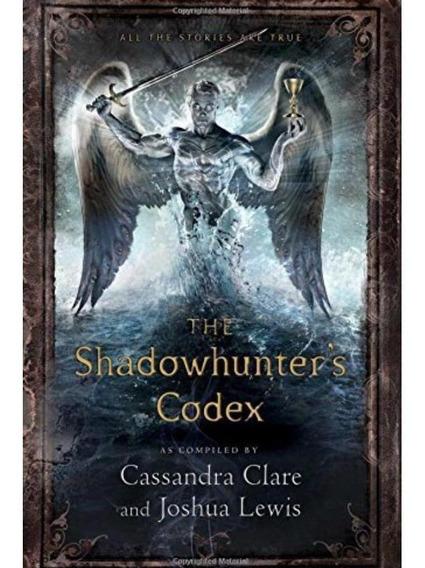 Codex Shadowhunters Cazadores De Sombras Pasta Dura