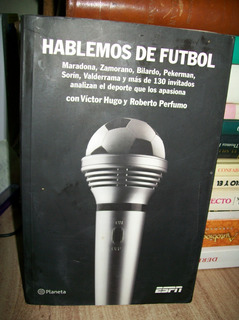 Hablemos De Futbol Victor Hugo / Roberto Perfumo