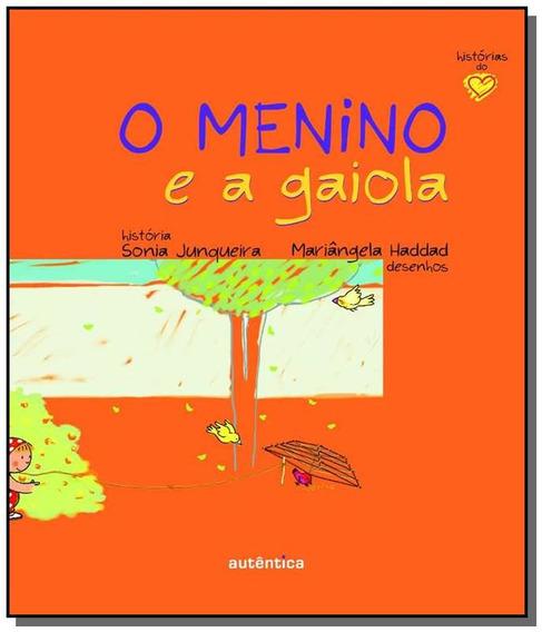 Menino E A Gaiola, O
