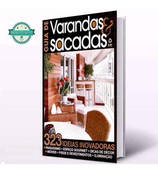 Varandas & Sacadas Projetos Guia Decoração Casa