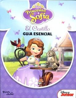 Princesita Sofía. El Castillo. Guía Esencial (tapa Dura) - D