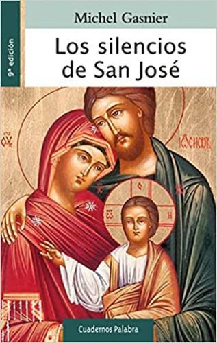Los Silencios De San Jose
