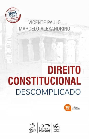 Direito Constitucional E Administrativo Descomplicado - 2019