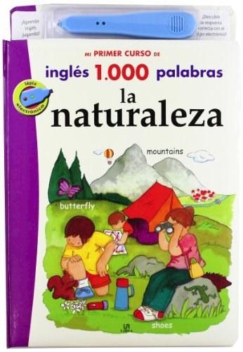 Naturaleza (mi Primer Curso De Ingles 1000 Palabras) (inclu