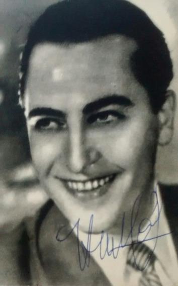 Tango Foto Postal De Hugo Del Carril Autografiada Mirala!!