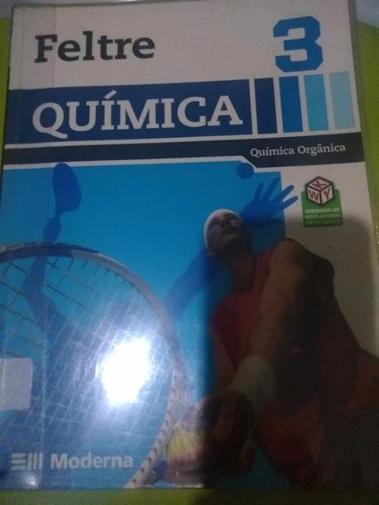 Química Vol. 3 - Química Orgânica - 3º Ano Feltre