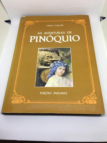 Livro As Aventuras De Pinóquio - Capa Dura - Ed. 1992