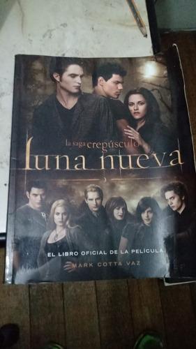 Luna Nueva: El Libro Oficial De La Pelicula. Mark Cotta