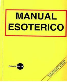 Manual Esoterico - Hechizos Magia Amor/libro Digital+regalos