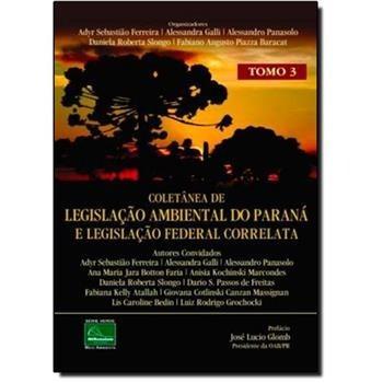 Livro Coletânea De Legislação Ambiental Do Paraná Tomo 3