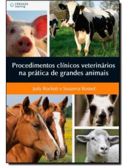 Procedimentos Clinicos Veterinarios Na Pratica De Grandes