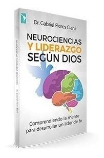 Imagen 1 de 2 de Neurociencias Y Liderazgo - Gabriel Flores Ciani