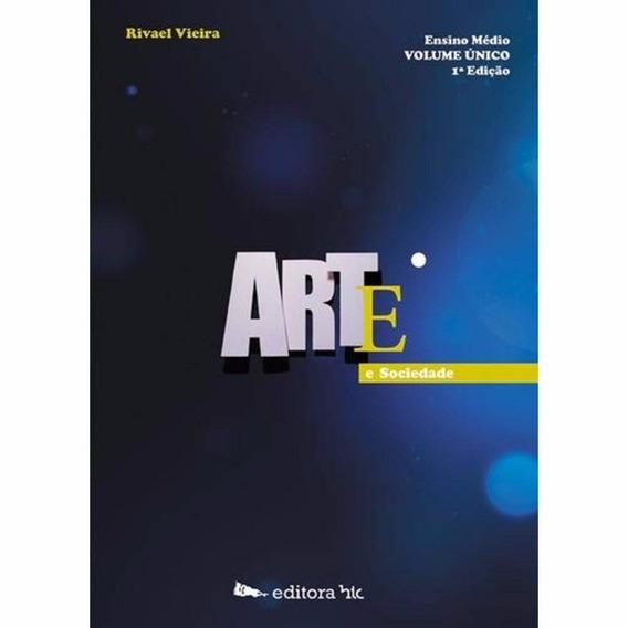 Arte E Sociedade - Vol. Único - Ensino Médio -