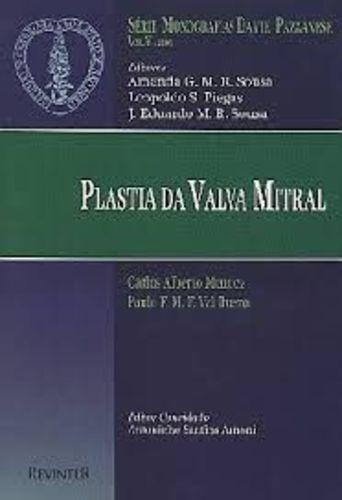 Livro Plastia Da Valva Mitral . Carlos Alberto Mendez