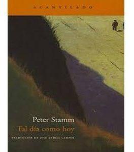 Imagen 1 de 3 de Tal Día Como Hoy, Peter Stamm, Acantilado