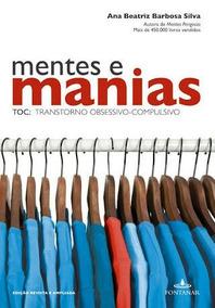 Mentes E Manias - Toc - Transtorno Obsessivo Compulsivo