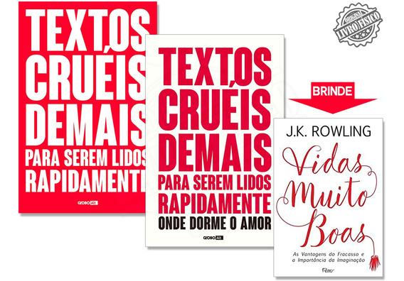 Kit Livros Textos Cruéis Demais - Onde Dorme O Amor + Brinde