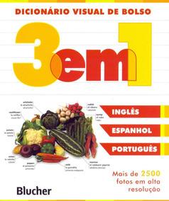 Dicionário Visual De Bolso 3 Em 1 Espanhol Inglês Português