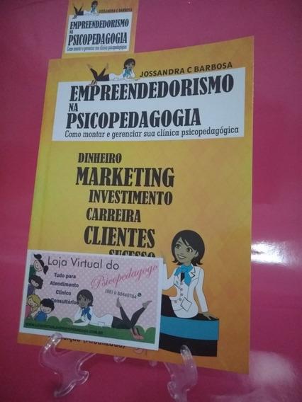 Livro Empreendedorismo Na Psicopedagogia