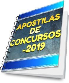 Apostila De Concursos - 2019 (leia A Descrição)