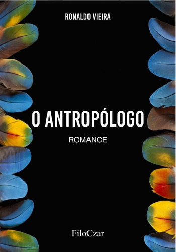 O Antropólogo: Romance