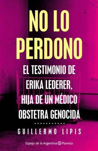 No Lo Perdono - Guillermo Lipis