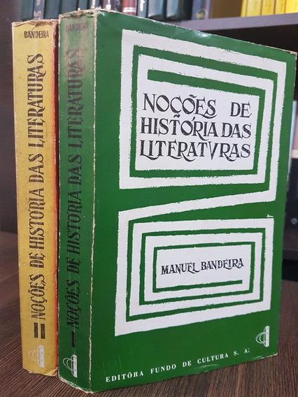 Noções De História Das Literaturas - Manuel Bandeira