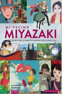 Mi Vecino Miyazaki - Alvaro L. Martin - Villar - Diabolo