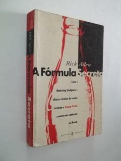 * A Fórmula Secreta - Rick Allen - Livro