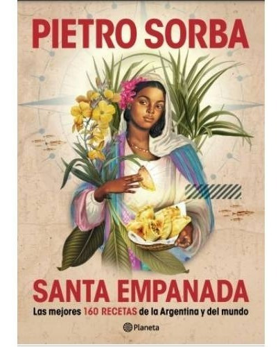 Imagen 1 de 2 de Libro Santa Empanada - Pietro Sorba