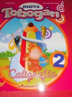 Tobogan Caligrafía Edit. Actualidad