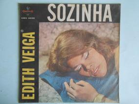 Lp Edith Veiga Sozinha-1963 Chantecler Nr.cmg 2228-m.bom Est