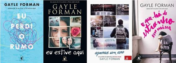 Kit Gayle Forman (4 Livros) Eu Perdi O Rumo + 3 Volumes