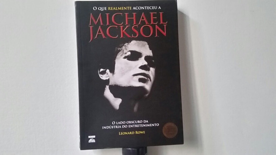 O Que Realmente Aconteceu A Michael Jackson