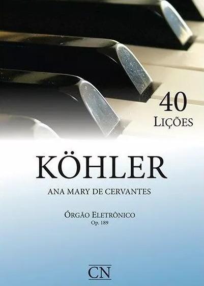 Método Órgão Kohler Op.189 C/ Pedaleira