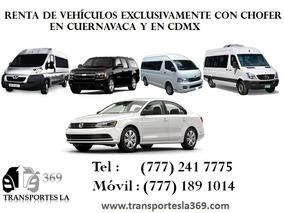 Renta De Camionetas En Cuernavaca Autos Y Vans Con Chofer