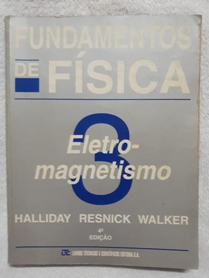 Livro Fundamentos De Física 3 Eletro Magnetismo