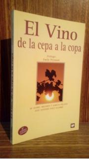 El Vino De La Cepa A La Copa - García Pelayo