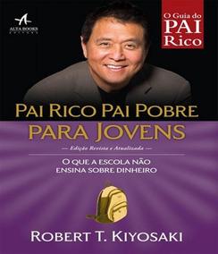 Pai Rico, Pai Pobre Para Jovens