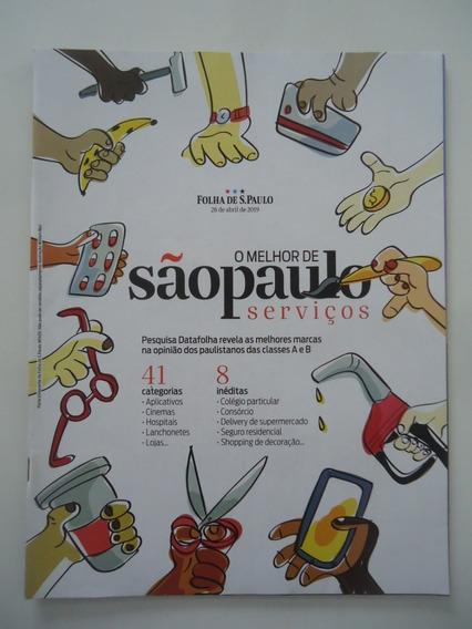 O Melhor De São Paulo Serviços 2019 - Revista Folha De São