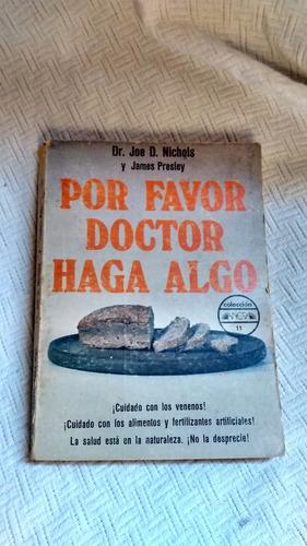 Imagen 1 de 4 de Por Favor Doctor Haga Algo - Joe D. Nichols Y James Presley