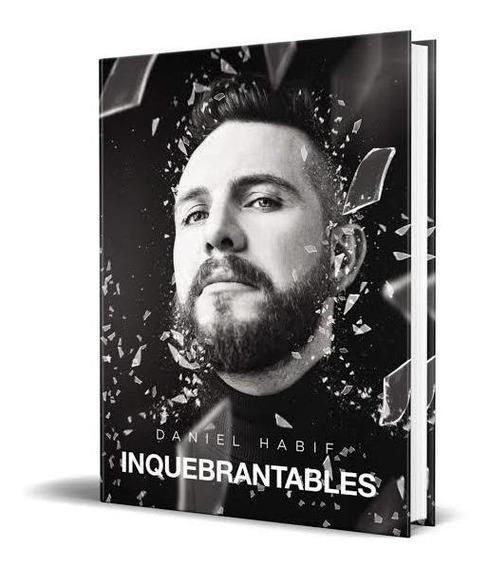 Inquebrantables - Daniel Habif + Regalo