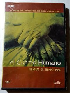 Dvd El Cuerpo Humano - Mientras El Tiempo Pasa - Bbc