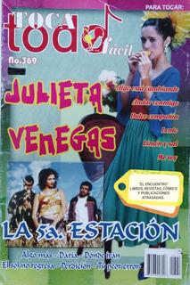 Toca Todo Fácil/ Julieta V. Y La 5ª Estación/ Exh.
